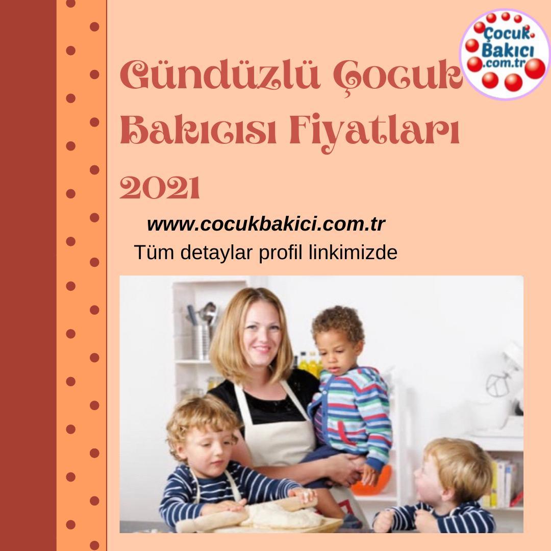Gündüzlü Çocuk Bakıcısı Fiyatları 2021